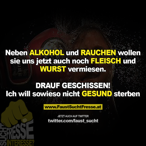 faust_sucht_fleisch_krebs