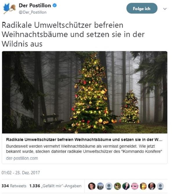 """Berlin, Hamburg, München (dpo) - Bundesweit werden vermehrt Weihnachtsbäume als vermisst gemeldet. Wie jetzt bekannt wurde, stecken dahinter radikale Umweltschützer des """"Kommando Konifere"""" (KK). Die Aktivisten """"befreien"""" Weihnachtsbäume aus Kaufhäusern, Privatwohnungen und von Balkonen und setzen sie anschließend wieder in der Wildnis aus. Martina L., eine KK-Aktivistin aus Berlin, rechtfertigt die nächtlichen Weihnachtsbaumbefreiungen ihrer Gruppe: """"Diese armen Lebewesen werden brutal aus ihrer natürlichen Umgebung herausgerissen, mit Glitzer-Ramsch behängt und mit grässlichen Weihnachtsliedern beschallt. Artgerechte Haltung sieht anders aus!"""" Auch bei Händlern auf Weihnachtsmärkten wurden hunderte Bäume entwendet. Den Aktivisten zufolge werden sie dort auf engstem Raum zusammengepfercht und an den Meistbietenden verkauft, als wären sie ein Stück Vieh. Aktivisten befreien einen Weihnachtsbaum:"""