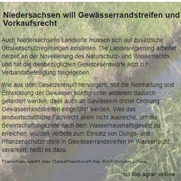 Niedersachsen will Gewässerrandstreifen und Vorkaufsrecht Topagrar.com - Lesen Sie mehr auf: https://www.topagrar.com/news/Home-top-News-Niedersachsen-will-Gewaesserrandstreifen-und-Vorkaufsrecht-fuer-diese-Flaechen-6010626.html