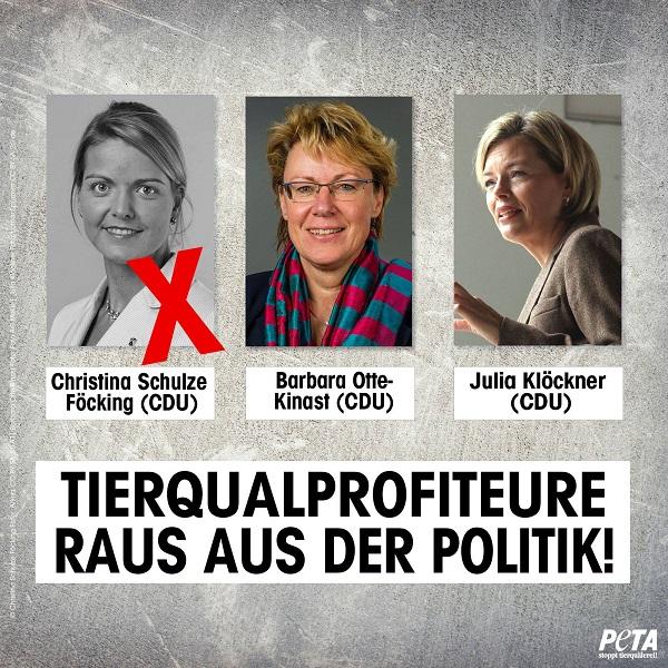 """PeTA mit drastischer Aussage: """"Tierqualprofiteure raus aus der Politik!"""". Dabei ein drei Fotos der Ministerinnen Schulze Föcking, Otte-Kinast & Klöckner. Schulze Föckings Foto wurde ausge""""x""""t"""