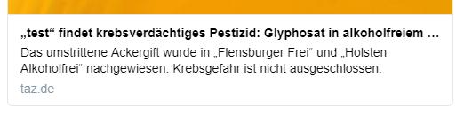 """""""test"""" findet krebsverdächtiges Pestizid Glyphosat in alkoholfreiem Bier Das umstrittene Ackergift wurde in """"Flensburger Frei"""" und """"Holsten Alkoholfrei"""" nachgewiesen. Krebsgefahr ist nicht ausgeschlossen."""