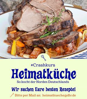 #Crashkurs Heimatküche. Wir suchen die besten Rezepte. Bitte per Mail an heimatkueche@dlv.de senden