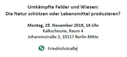 Umkämpfte Felder und Wiesen am 25. November 2019, 14 Uhr in der Kalkscheune