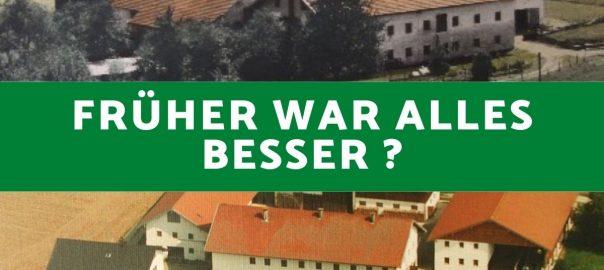 """Luftbilder vom Vornerhof von 1990 und 1960. Dazu die Rage """"Früher war alles besser?"""""""